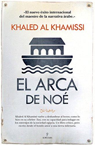 El Arca de Noé por Khaled Al Khamissi