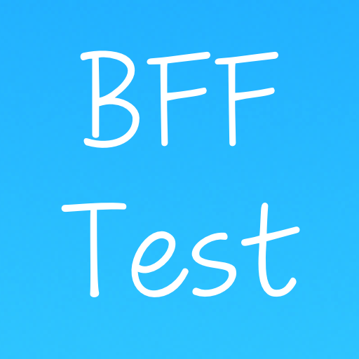 BFF Friendship Test (Word Family Games)