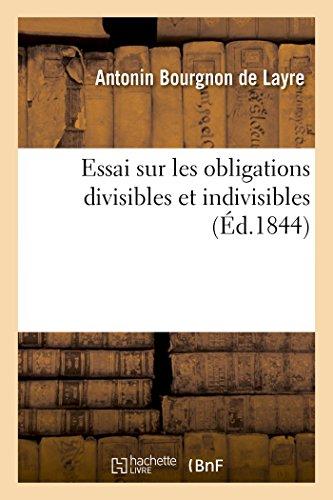 Essai sur les obligations divisibles et indivisibles