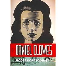 The Art of Daniel Clowes: Modern Cartoonist (Hardback) - Common