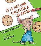 Libros Descargar en linea Si Le Das Una Galletita a Un Raton If You Give Books Spanish (PDF y EPUB) Espanol Gratis