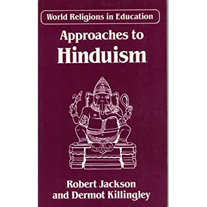 Approaches To Hinduism