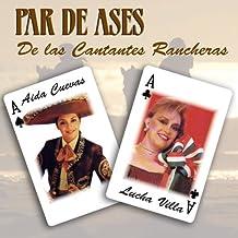 Par De Ases De Las Cantantes Rancheras by Aida^Villa, Lucha Cuevas (2008-07-15)
