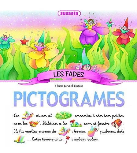 Fades, Les (Pictogrames) por Susaeta Ediciones S A