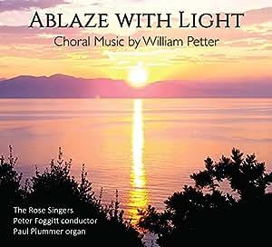 Ablaze With Light [Paul Plummer, Peter Foggitt, The Rose Singers] [Novum:NCR1393]