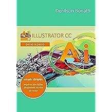 Illustrator CC: Passo a passo (Portuguese Edition)