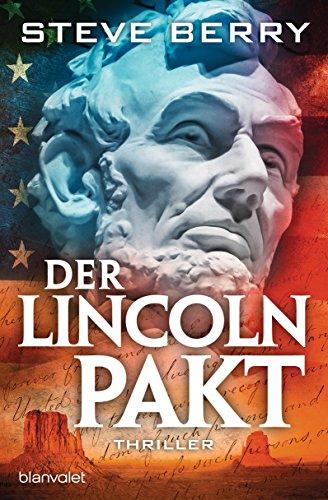 Der Lincoln-Pakt: Thriller (Cotton Malone, Band 9) Berry Band