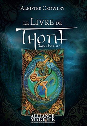 Le Livre de Thoth - Tarot Egyptien