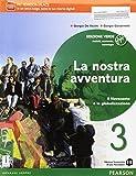La nostra avventura. Società, economia, tecnologia. Ediz. verde. Per le Scuole superiori. Con e-book. Con espansione online: 3