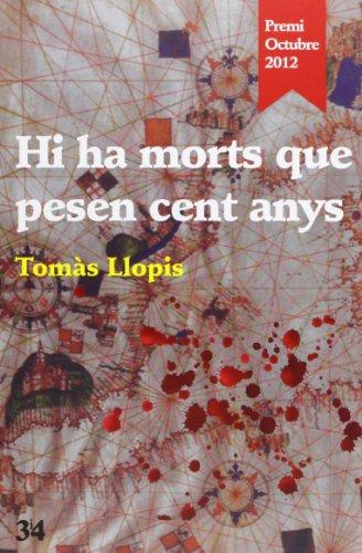 hi-ha-morts-que-pesen-cent-anys-premi-octubre-2012