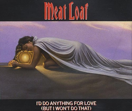 I'd Do Anything by Meat Loaf (1993-05-03)