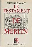 Le testament de Merlin