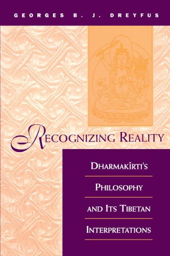 recognizing-reality-dharmakirtis-philosophy-and-its-tibetan-interpretations-suny-series-in-buddhist-