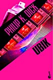 13. Ubik - Philip K. Dick :arrow: 1969