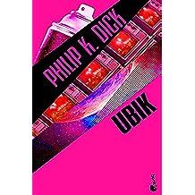 Ubik (Biblioteca Philip K. Dick)