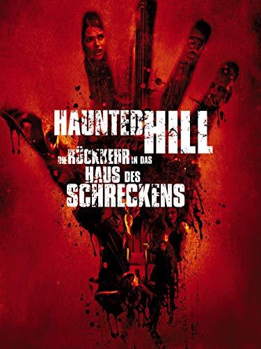 Haunted Hill - Die Rückkehr in das Haus des Schreckens (House Of Haunted Hill)