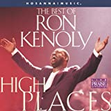 Songtexte von Ron Kenoly - High Places: The Best of Ron Kenoly