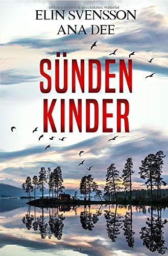 Sündenkinder: Ein Schweden-Krimi