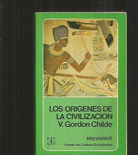 Origenes de la civilizacion, los (Kriski Kraska) por Gordon Childe