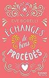 Echanges de bons procédés (HQN) (French Edition)