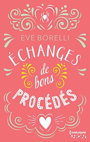 Echanges de bon procédés (2017) - Eve Borelli sur Bookys