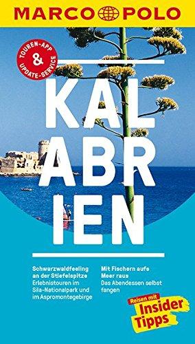 Preisvergleich Produktbild MARCO POLO Reiseführer Kalabrien: Reisen mit Insider-Tipps. Inklusive kostenloser Touren-App & Update-Service