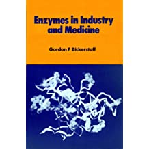Enzymes in Industry and Medicine (English Edition)