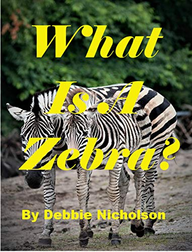 Equus Zebra (What Is A Zebra? (Childrens Book 5) (English Edition))