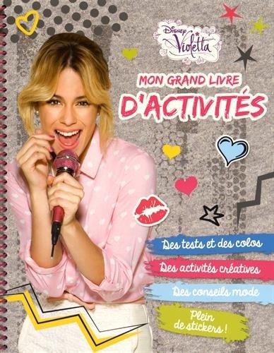 Mon grand livre d'activités Violetta