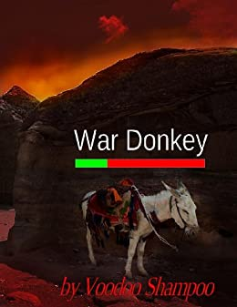 War Donkey by [Shampoo, Voodoo]