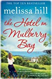 The Hotel on Mulberry Bay