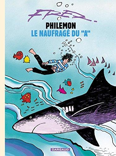 Philémon, volume 2 : Le Naufragé du A