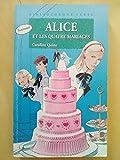 Alice et les quatre mariages