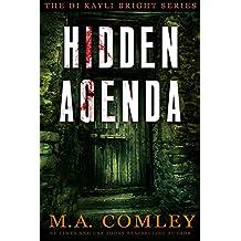 Hidden Agenda (DI Kayli Bright Trilogy Book 3)
