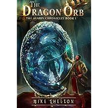 The Dragon Orb (The Alaris Chronicles Book 1) (English Edition)