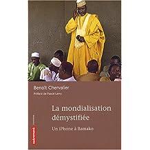 La mondialisation démystifiée : Un iPhone à Bamako
