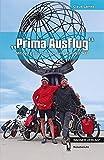 """""""Prima Ausflug"""": Mit dem Fahrrad von Gibraltar zum Nordkap -"""