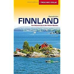 Reiseführer Finnland: Von Helsinki bis in den Hohen Norden (Trescher-Reihe Reisen)