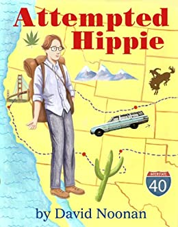 Attempted Hippie (Kindle Single) by [Noonan, David]
