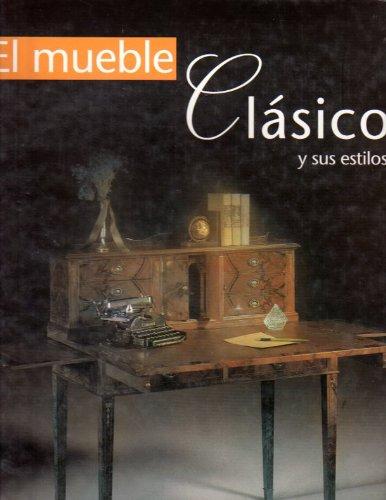 El mueble clasico y sus estilos por Francisco Ascensio