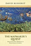 The Mapmakers' Quest: Depicting New Worlds in Renaissance Europe (English Edition)