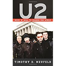 U2: Rock 'n' Roll to Change the World (Tempo: A Rowman & Littlefield Music Series on Rock, Pop, and)