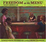 Freedom on the Menu: the Greensboro Sit-Ins by Carole Boston Weatherford (2004-12-29)