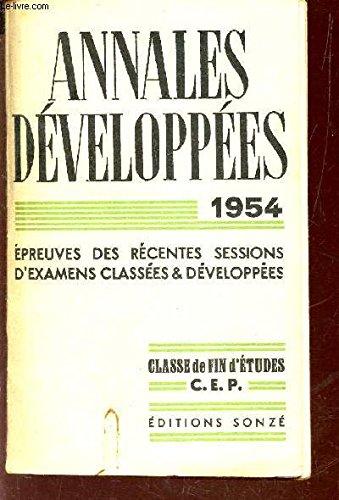 ANNALES DEVELOPPEES - 1954 / EPREUVES DES RECENTES SESSIONS D 'EXAMENS CLASSES & DEVELOPPEES - BEPC MATHEMATIQUES - 30 EXAMENS CLASSES - 15 TRAITES.
