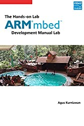 The Hands-on ARM mbed Development Lab Manual (English Edition)