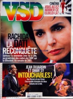 VSD [No 1801] du 01/03/2012 - RACHIDA DATI - LA RECONQUETE - JEAN DUJARDIN ET OMAR SY INTOUCHABLES - LE TRIOMPHE DE DEUX ENFANTS DE LA TELE