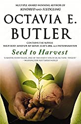 [Seed to Harvest] (By: Octavia E Butler) [published: January, 2007]