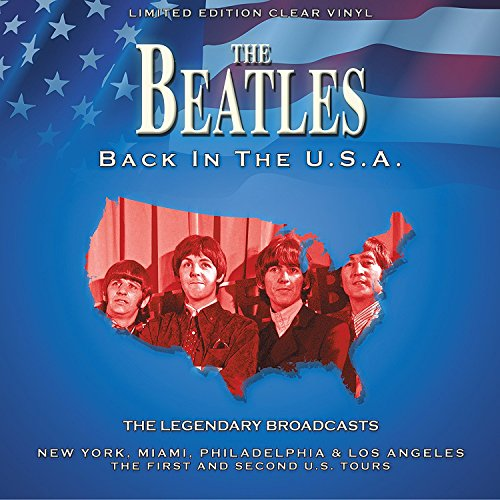 The Beatles ‎– Back In The U.S.A. (The Legendary Broadcasts)