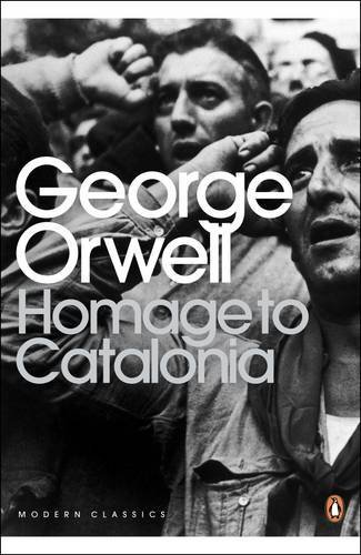 Homage to Catalonia (Penguin Modern Classics) by George Orwell (2003-06-05)