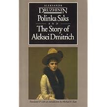 Polinka Saks and the Story of Aleksei (European Classics)
